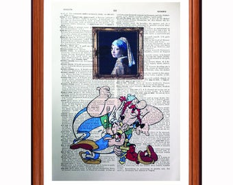 Asterix and Obelix vs Johannes Vermeer  - dictionary art print home decor present gift - Girl with the pearl Earring