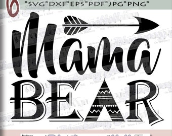 Mama bear SVG - Mothers Day svg digital - Mama Bear with Arrow - mama bear clipart - Mama SVG file - DIY- Svg - Dxf- Eps - Png -Jpg - Pdf