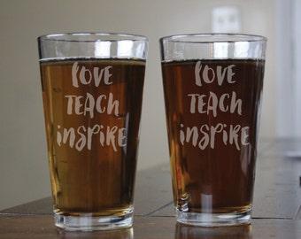 Love Teach Inspire- Pint Glass- Set of 2- Teacher Gift