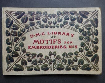 Motifs for Embroideries No 2 - D.M.C. Library - First Edition 1919