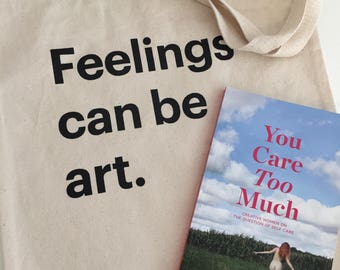 Tote + You Care Too Much Book - FREE SHIPPING