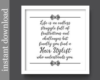 Hair Stylist, stylist printable, salon decor, salon wall art, beautician gift, stylist gift, hairdresser, hair salon, hair printable, beauty