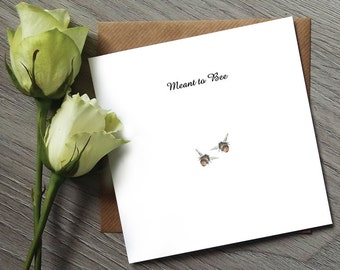 Cute Anniversary Card - Meant to Bee - Anniversary Card - Girlfriend Card - Boyfriend Card - Engagement Card - Wedding Card - Bee Card