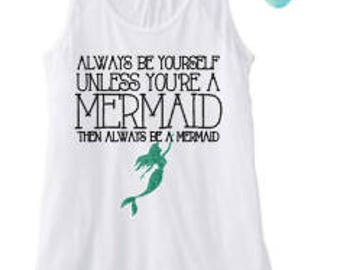 Always be a Mermaid Tank top