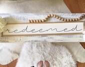 Redeemed, 6x36 Handmade W...