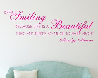 Keep Smiling - Vinyl Wall Decal Quote