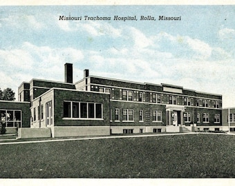 Rolla, Missouri - The Missouri Trachoma Hospital in 1930 -  Vintage Postcard