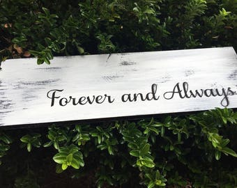 Forever and always hand painted  wood sign
