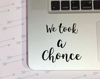 We Took a Chonce Vinyl Decal, Stickers, One Direction, Niall Horan