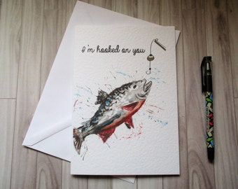 Im hooked on you, valentines card, fishing valentines card, fun valentines card, lovers card, love you card
