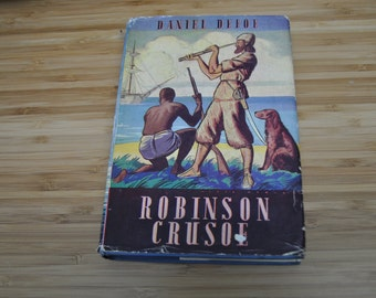 Vintage Childrens Book. Robinson Crusoe by Daniel Defoe. Vintage Book 1956. Hardcover with dustcover.