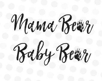 Mama Bear svg file - Baby Bear Svg - Mama Bear Cut File - Baby Bear Cut File - Bear Paw svg - SVG Files - Baby Bear Cut File - Cut files