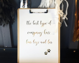 The best type of company.. gold foil print