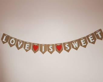 LOVE IS SWEET Banner / Engagement Bunting / Wedding / Romantic Bunting Decoration / Engaged /Candy Cart /Sweet Store / Retro / Old Sweets /
