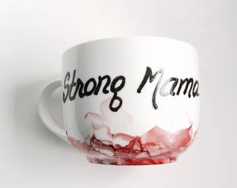 Mug STRONG MAMA custom red abstract painting custom handmade mug for latte coffee chocolat gift for mom unique