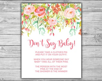 Floral - Pink - Baby Shower - Don't Say Baby - Game - Sign - PRINTABLE - INSTANT DOWNLOAD - Floral Baby Shower - 060