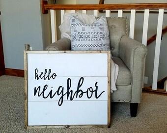 Hello neighbor sign