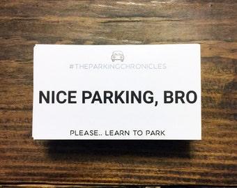 Bad Parking Cards | Nice Parking, BRO