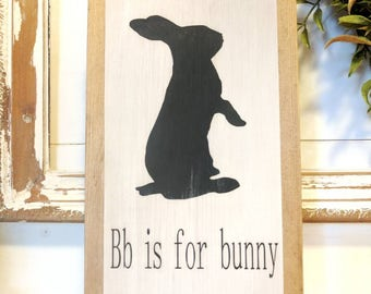 Vintage farmhouse inspired 'Bb is for Bunny' wooden sign