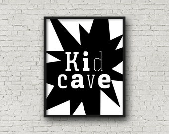 Kid Cave, Printable Art, Nursery Art, Nursery Decor, Typography, Nursery Wall Art, Instant Download, Typography Poster, Little Man Cave, Art