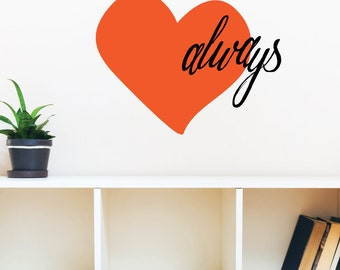Love Always Wall Decal Sticker DJ0716