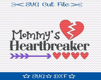 First Valentine SVG File, 1st Valentine's Day File, Valentine Cut File, Valentine's Day SVG, Mommy's Heartbreaker, Momma's Boy svg