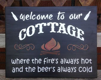 Welcome to our Campsite - Wooden Sign - Campfire - Outdoors - Fires Hot - Campsite - Beer's Cold