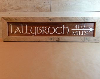 Custom Hand Painted LALLYBROCH Framed Sign - Directional Sign - Destination Sign - Wall Hanging - Personalized Location Sign - Scotland