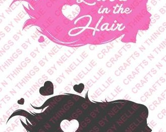 Love is in the hair SVG
