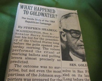1965 ** What Happened to Goldwater? * The Inside Story of the 1964 Campaign ** Stephen Shadegg ** sj
