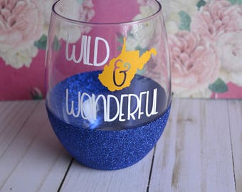 Wild and Wonderful - WV inspired - WV Wine glass