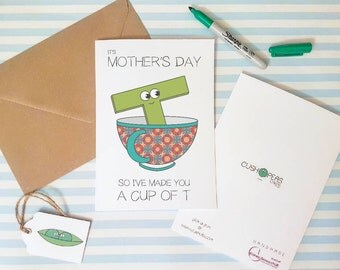 Cute Mother's Day Card - Cup of T - Tea Puns - Funny Mum Card - Alternative Card for Tea Lovers - Quirky Happy Mother's Day - Charity Card