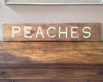 Peaches Hand Painted Wooden Sign
