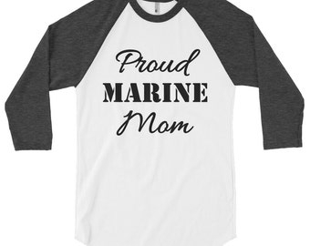 Marine Mom shirt - Proud Marine Mom, Marine Mom, Marine Mom shirts, cute Marine Mom shirts, Marine Mom shirt cute, Marine Mom Raglan
