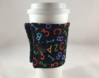 Teacher Insulated Coffee Sleeve, Teacher, Teacher Appreciation Gift, Teacher Gift, Fabric Drink Sleeve, Coffee Sleeve, Coffee Cozy, Gift