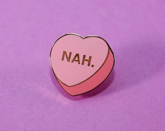 NAH. Candy Heart Curve - Conversation Heart Enamel Lapel Pin