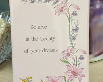 Vintage Ceramic Forever Card- Japan, Believe in the Beauty of your Dreams Card