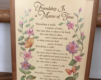 FRAMED Wooden PLAQUE* Friendship Is A Matter Of Time**