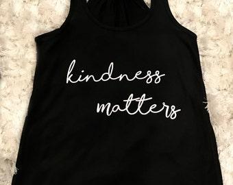 Kindness Matters Tank Top