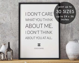 Chanel art, I don't care what you think about me, chanel wall art, gift for her, coco chanel art,coco chanel decor,black and white,chanel,38