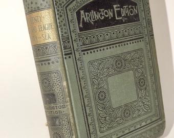 Twenty thousand Leagues under the Sea,Arlington Edition,1880,antique green book, 20,000 leagues under the sea,ornate green book,old books