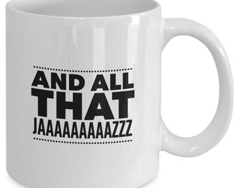 CHICAGO The MUSICAL Inspired Mug - All That Jazz - BROADWAY Fan Gift - 11 oz white coffee tea cup