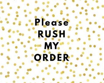 RUSH ORDER // Next Day Shipping