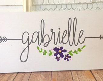 Girl Nursery Sign - Girl Bedroom - Name Sign - Custom Sign - Personalized Sign - Hand Painted - Nursery Name Sign - Arrow - Flowers
