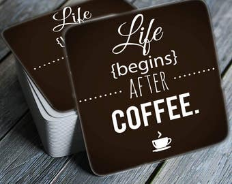 Life Begins After Coffee - Coasters Set of 4