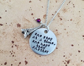 One step at a time, one hope then another - Hand Stamped Anastasia Charm Necklace or Keyring