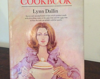 The Stay Out of The Kitchen Cookbook by Lynn Dallin-1968