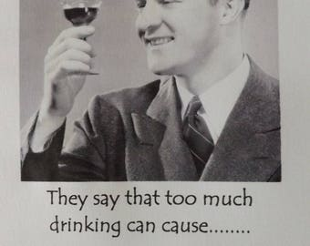 Drinking & Memory Loss. Funny Blank Greetings Card