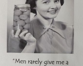 Men Rarely Give Me A Hard Time! Testicles in a jar? Blank Greetings Card