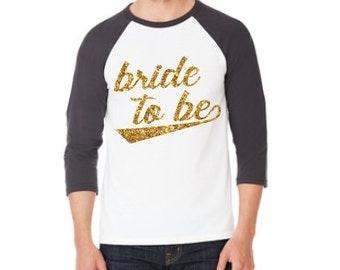 Bride to Be raglan